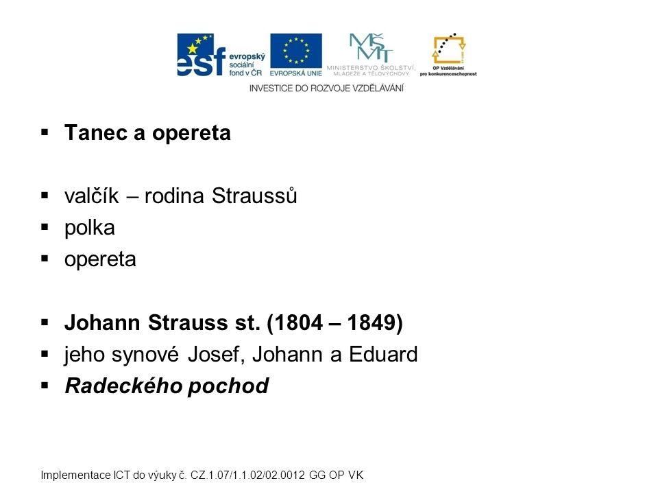 valčík – rodina Straussů polka opereta
