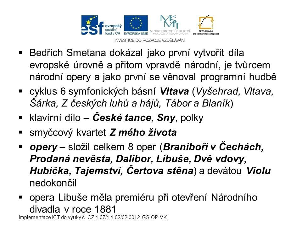 klavírní dílo – České tance, Sny, polky smyčcový kvartet Z mého života