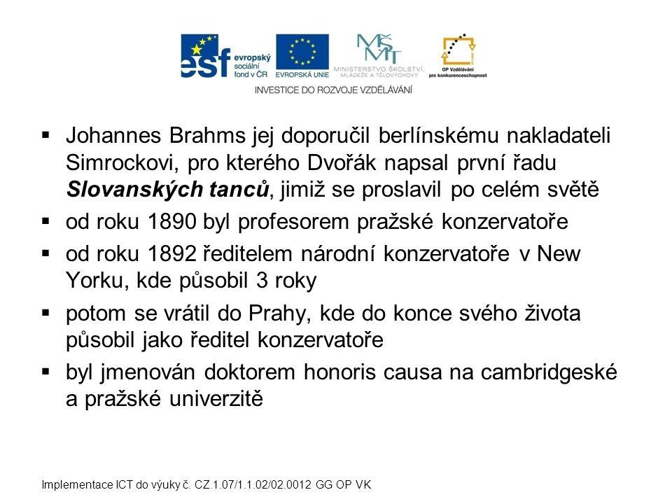 od roku 1890 byl profesorem pražské konzervatoře