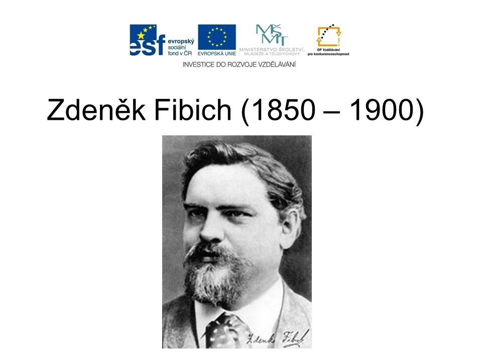 Zdeněk Fibich (1850 – 1900)