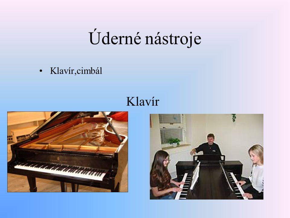 Úderné nástroje Klavír,cimbál Klavír