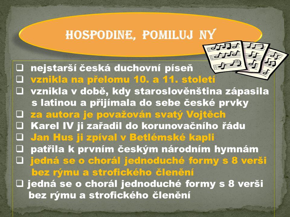HOSPODINE, POMILUJ NY nejstarší česká duchovní píseň