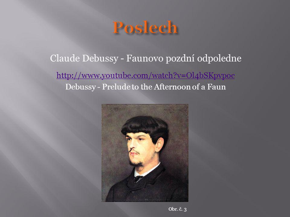 Poslech Claude Debussy - Faunovo pozdní odpoledne