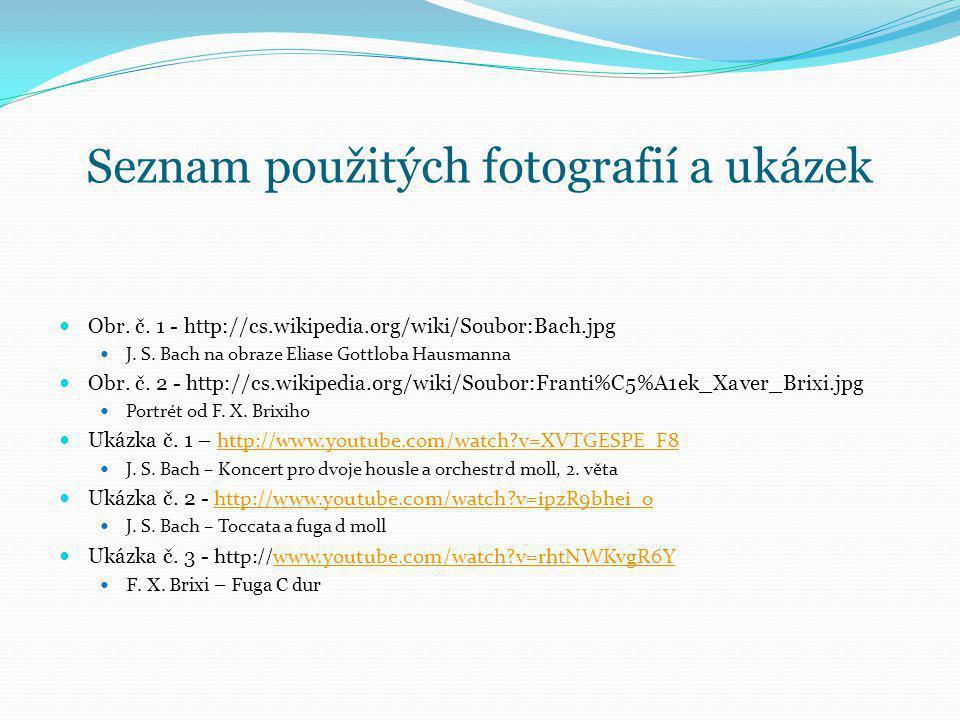 Seznam použitých fotografií a ukázek
