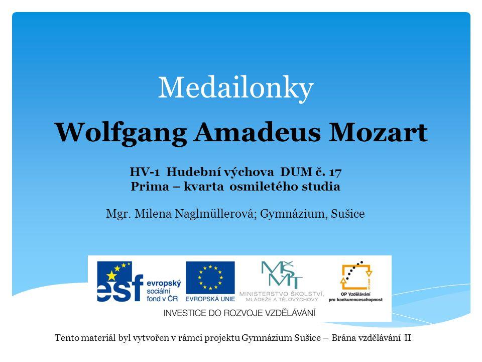 Medailonky Wolfgang Amadeus Mozart HV-1 Hudební výchova DUM č. 17