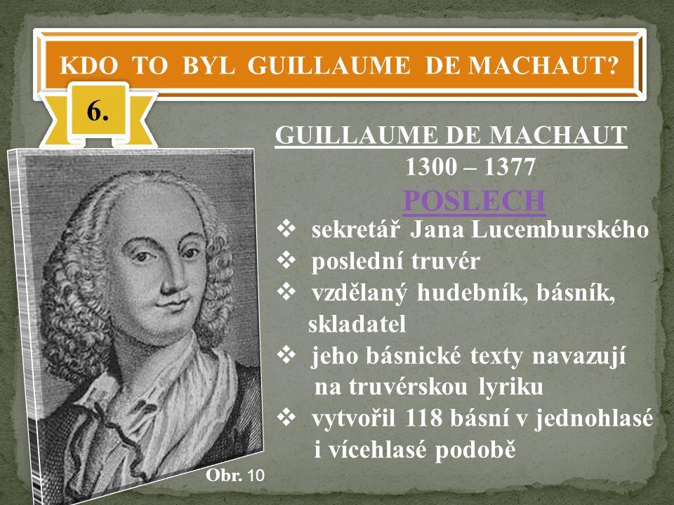 KDO TO BYL GUILLAUME DE MACHAUT