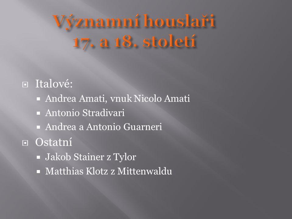 Významní houslaři 17. a 18. století