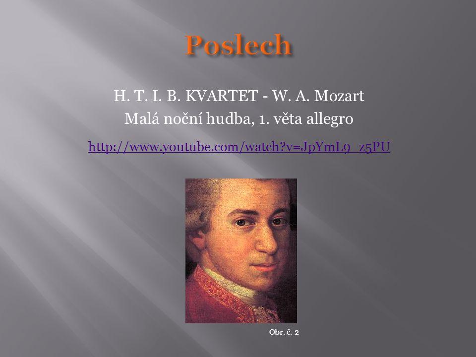 Poslech H. T. I. B. KVARTET - W. A. Mozart