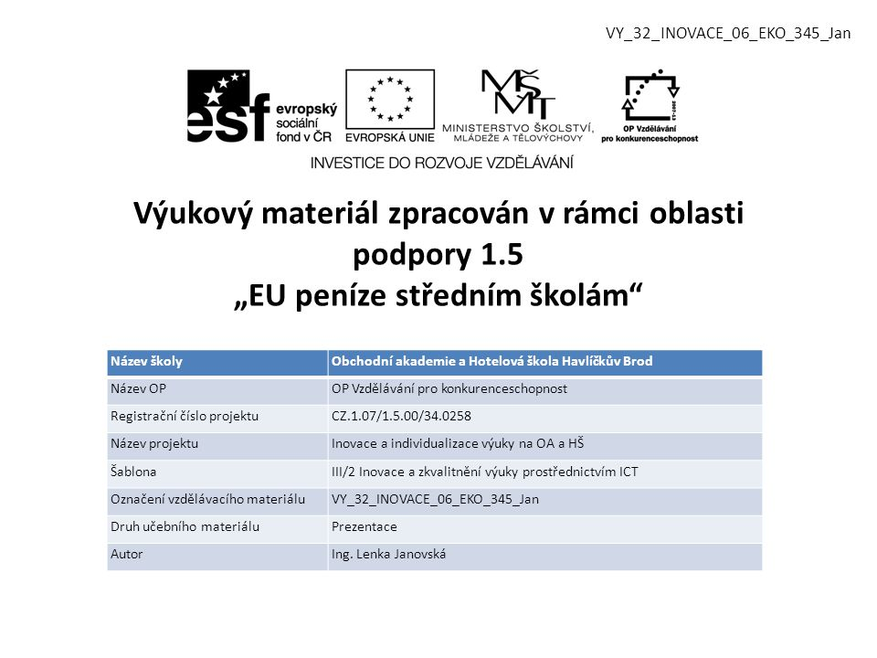 VY_32_INOVACE_06_EKO_345_Jan