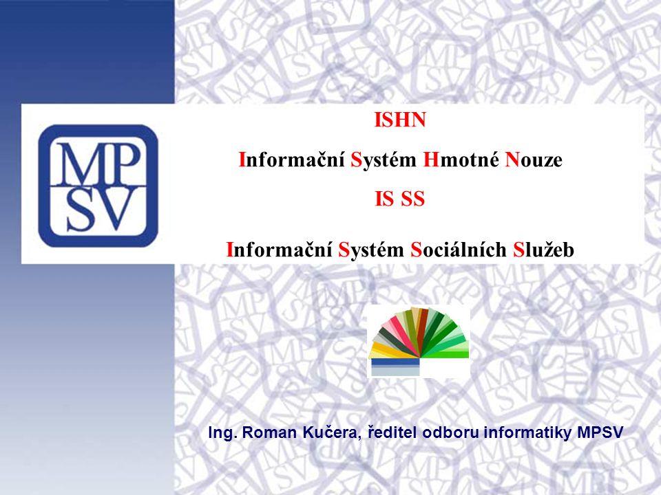 ISHN Informační Systém Hmotné Nouze IS SS