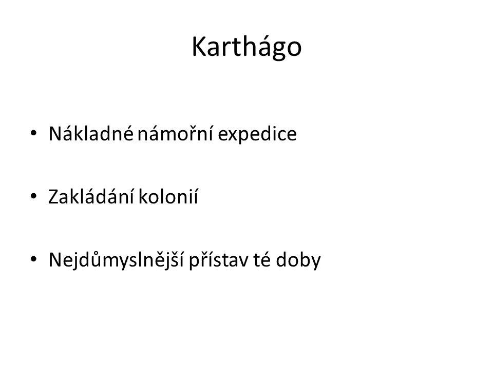 Karthágo Nákladné námořní expedice Zakládání kolonií
