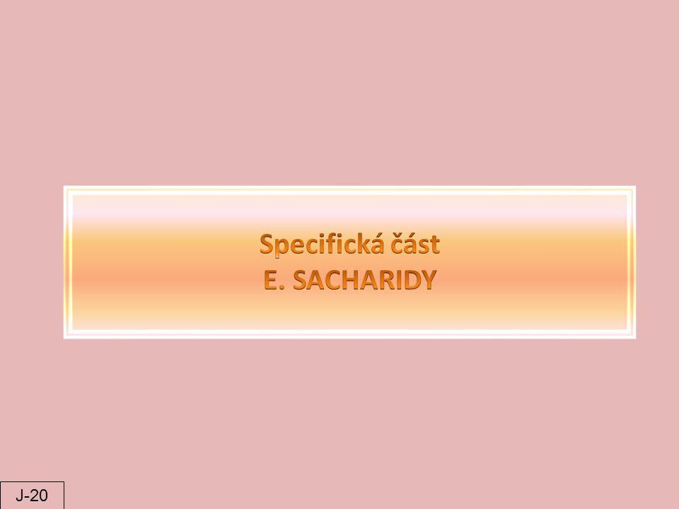 Specifická část E. SACHARIDY