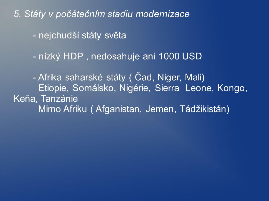 5. Státy v počátečním stadiu modernizace