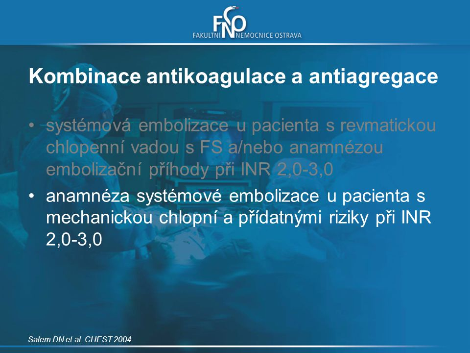 Kombinace antikoagulace a antiagregace