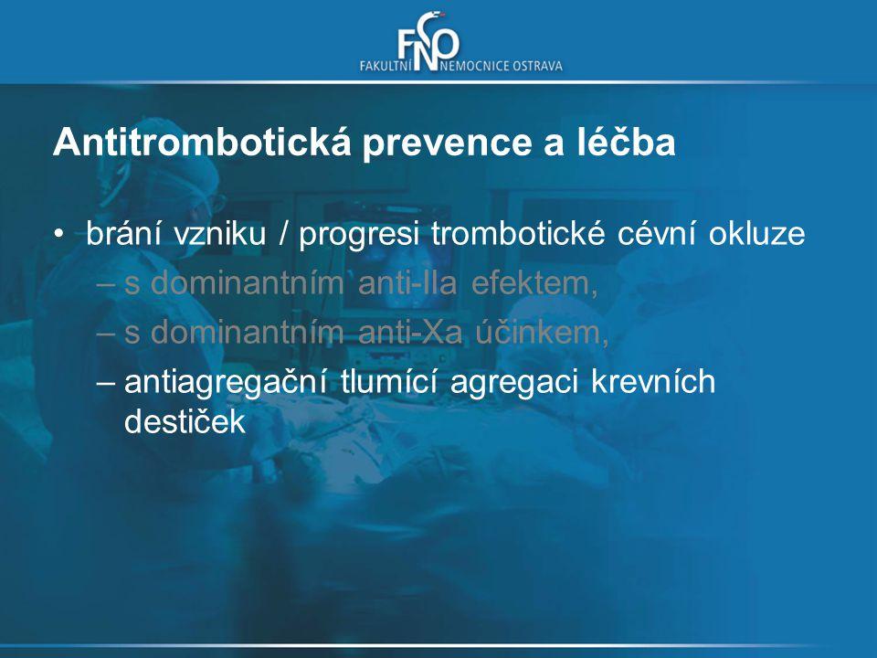 Antitrombotická prevence a léčba