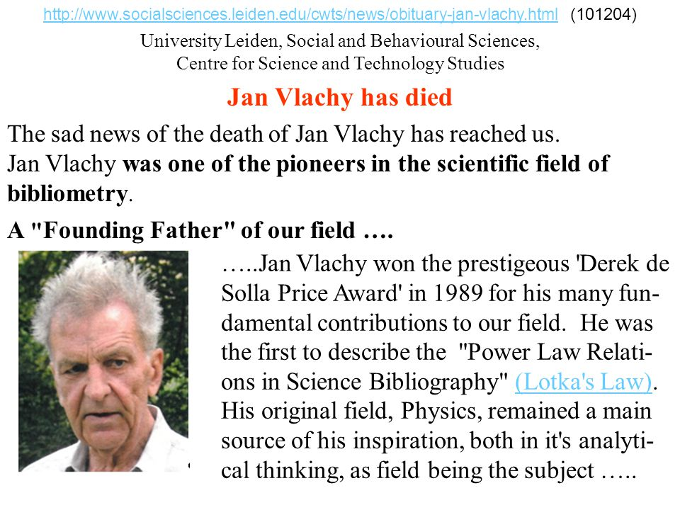 http://www. socialsciences. leiden. edu/cwts/news/obituary-jan-vlachy
