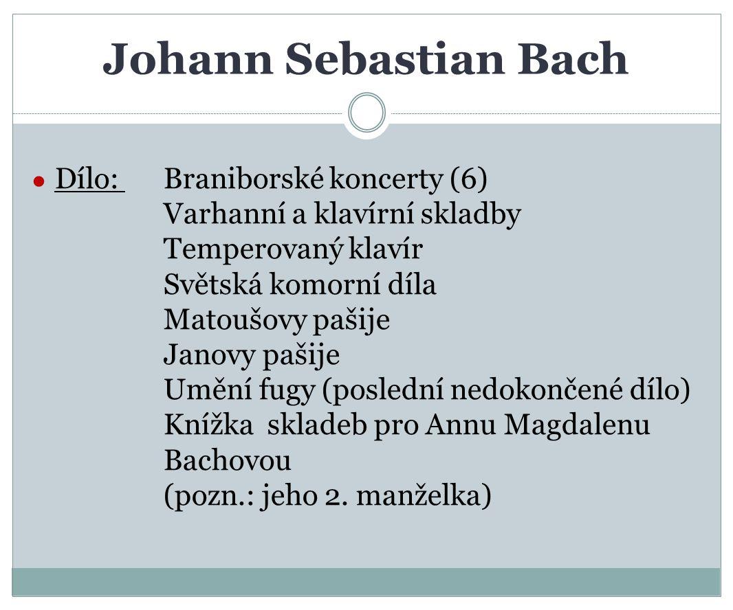 Johann Sebastian Bach Dílo: Braniborské koncerty (6)