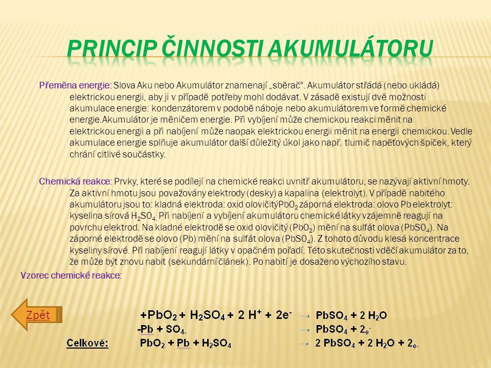 princip činnosti akumulátoru