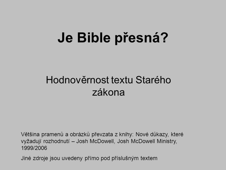Hodnověrnost textu Starého zákona