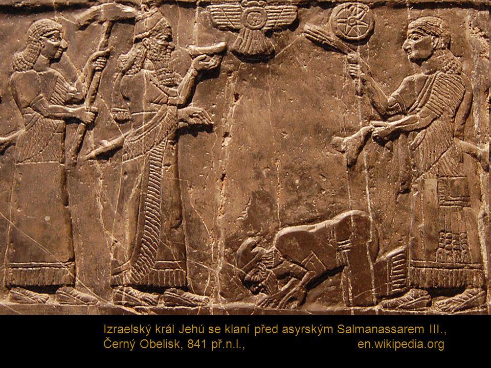 Izraelský král Jehú se klaní před asyrským Salmanassarem III