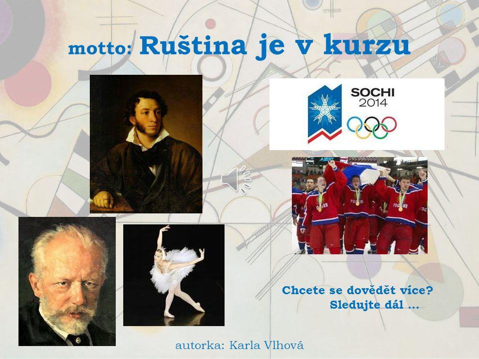 motto: Ruština je v kurzu