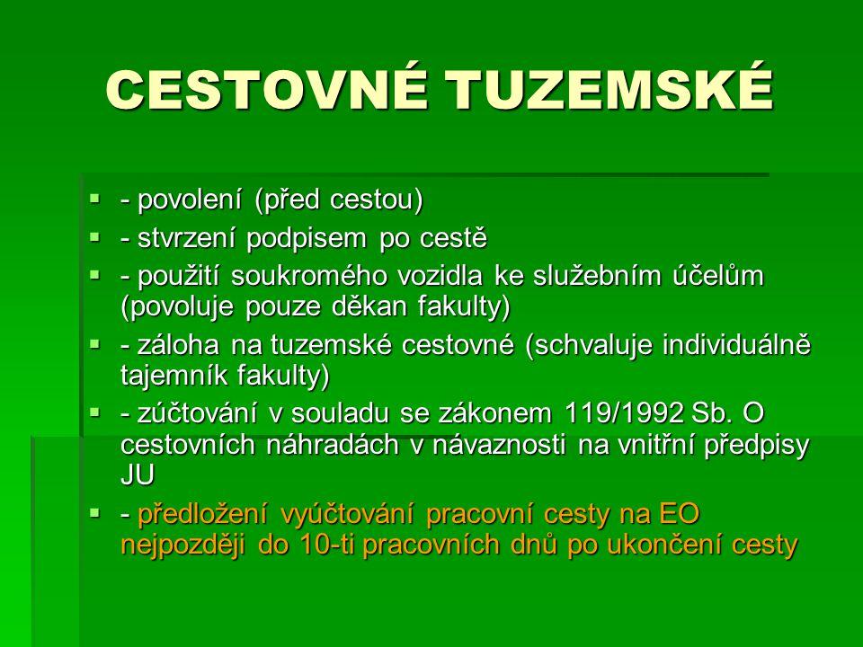 CESTOVNÉ TUZEMSKÉ - povolení (před cestou)