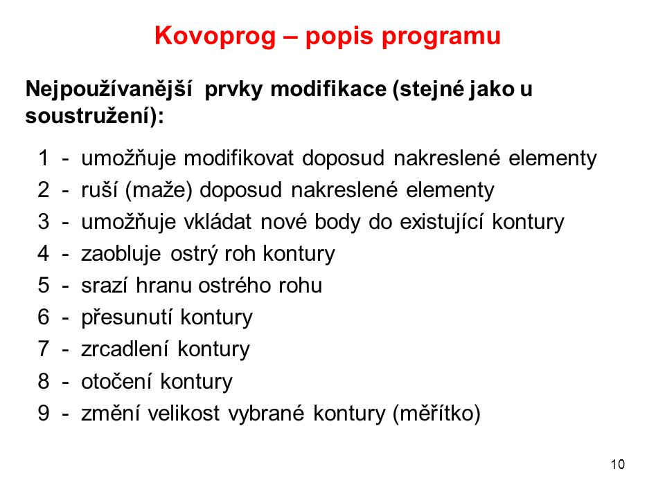 Kovoprog – popis programu