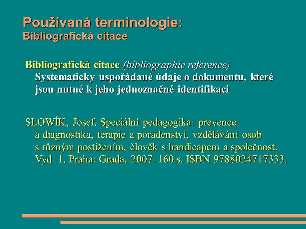 Používaná terminologie: Bibliografická citace