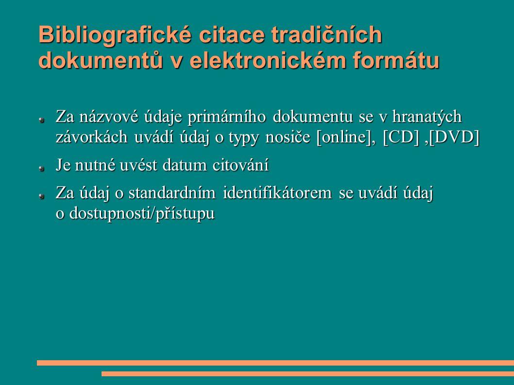Bibliografické citace tradičních dokumentů v elektronickém formátu