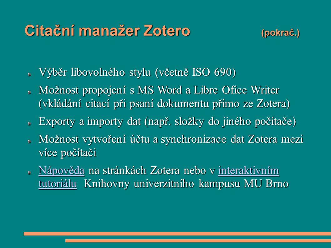 Citační manažer Zotero (pokrač.)
