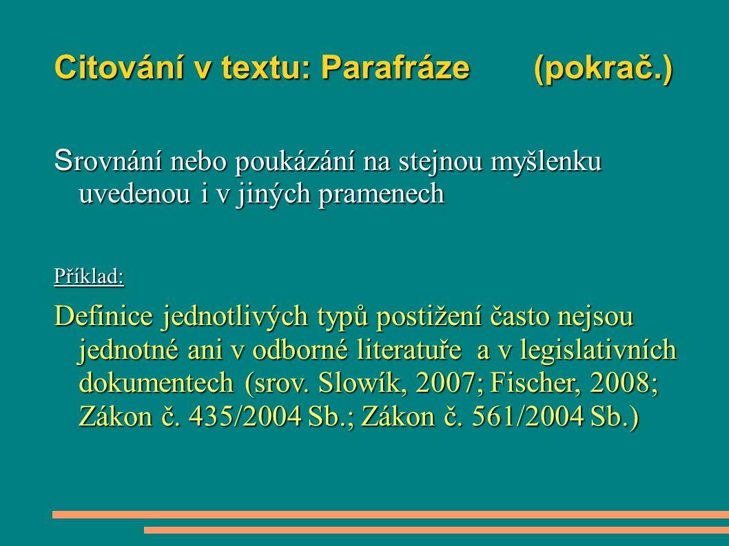 Citování v textu: Parafráze (pokrač.)
