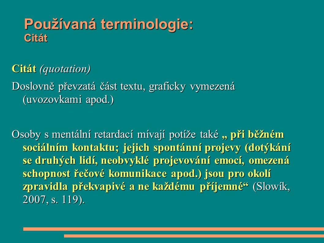 Používaná terminologie: Citát