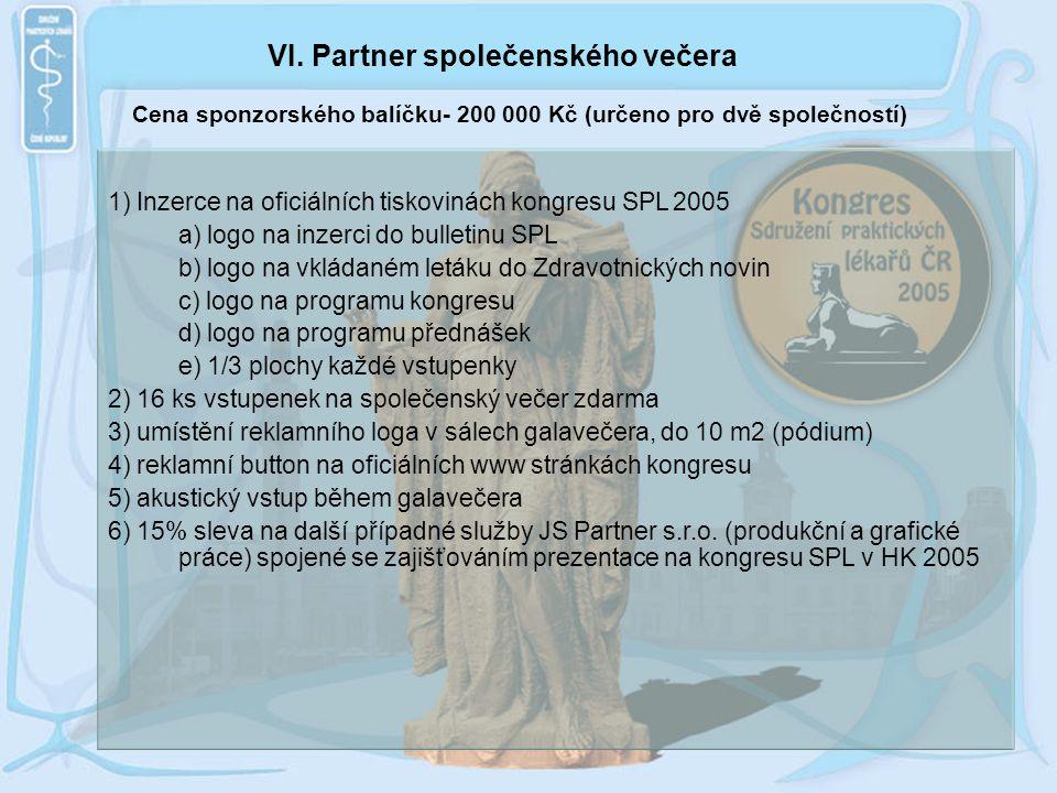 VI. Partner společenského večera