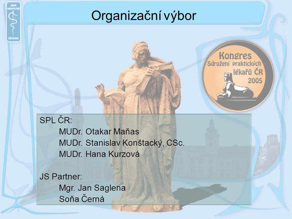 Organizační výbor SPL ČR: MUDr. Otakar Maňas