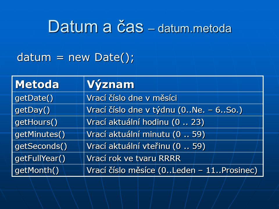 Datum a čas – datum.metoda
