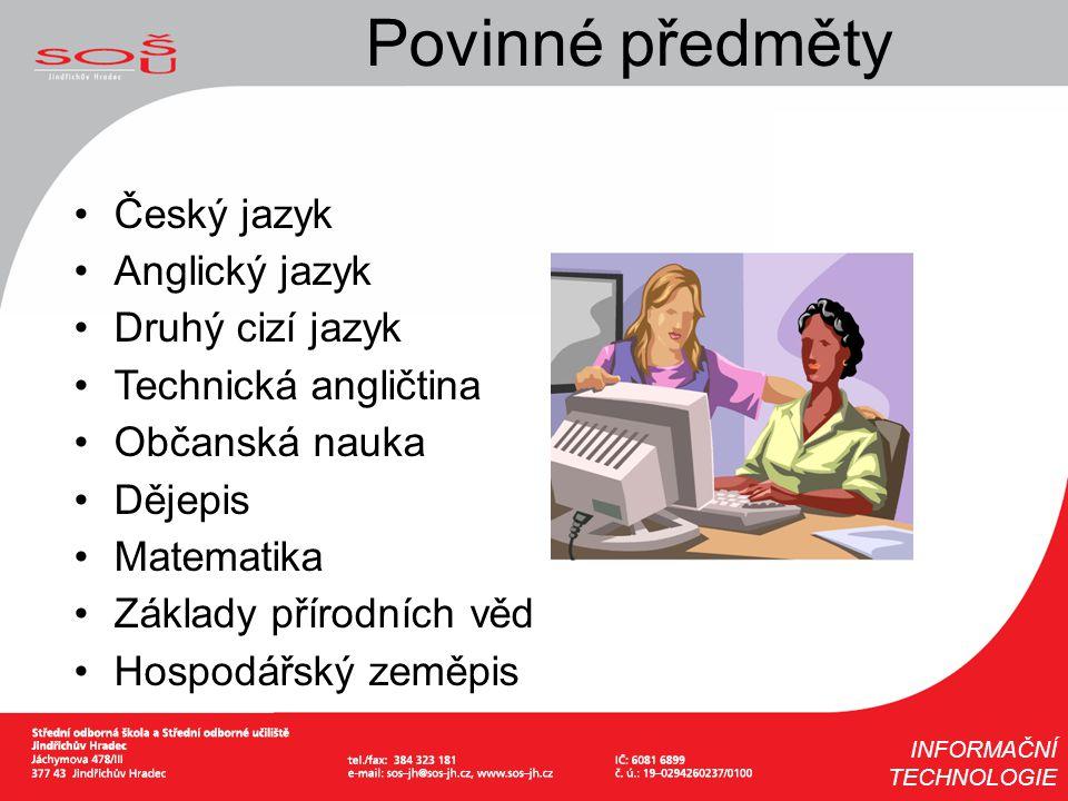 Povinné předměty Český jazyk Anglický jazyk Druhý cizí jazyk