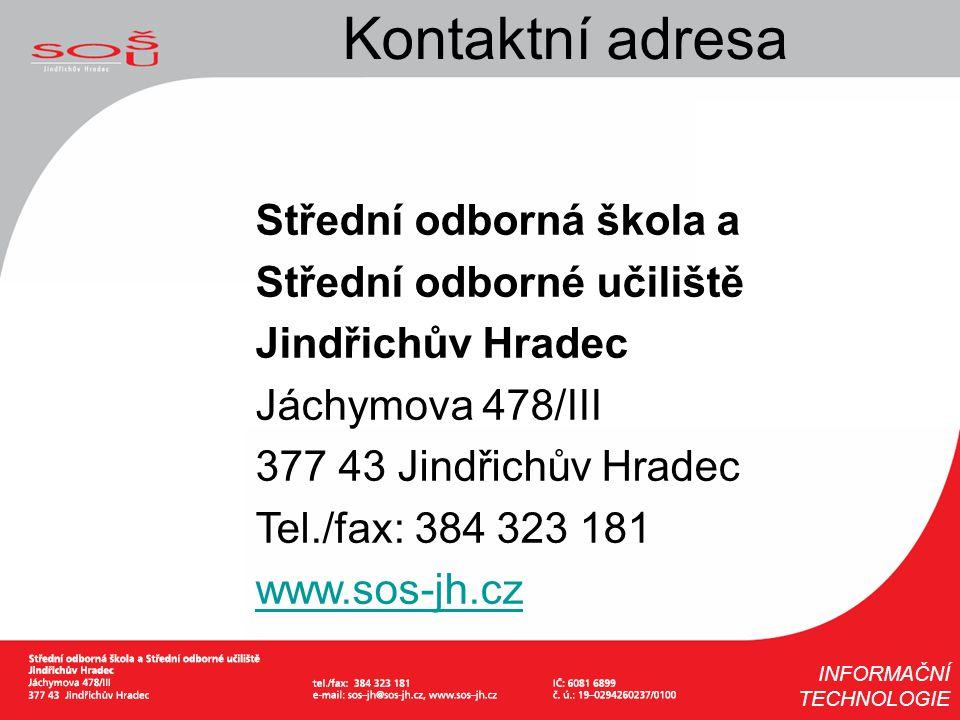 Kontaktní adresa Střední odborná škola a Střední odborné učiliště