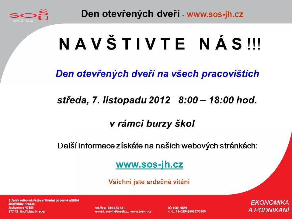 N A V Š T I V T E N Á S !!! Den otevřených dveří - www.sos-jh.cz