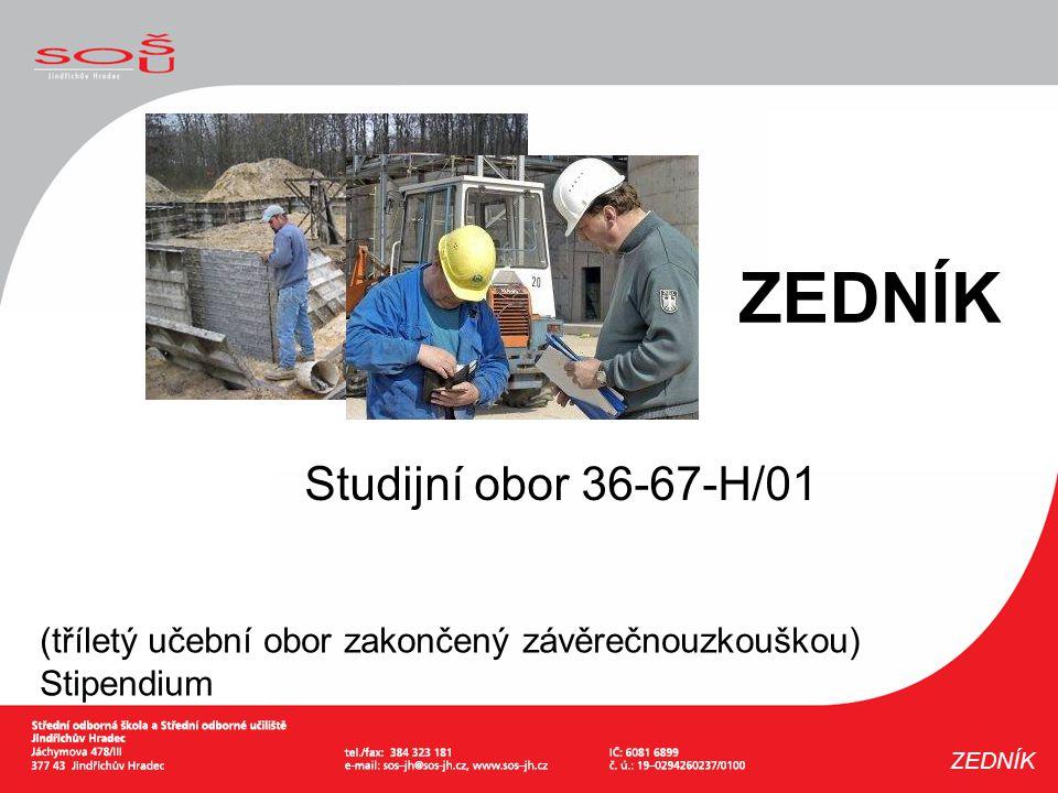 ZEDNÍK Studijní obor 36-67-H/01
