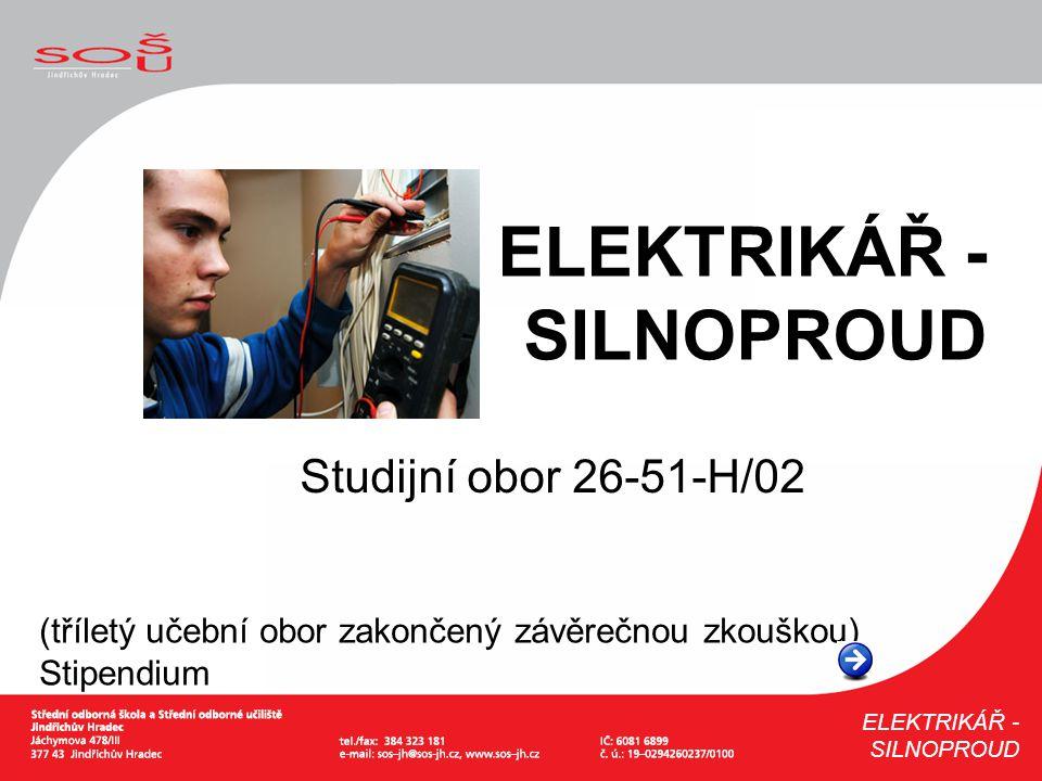 ELEKTRIKÁŘ - SILNOPROUD