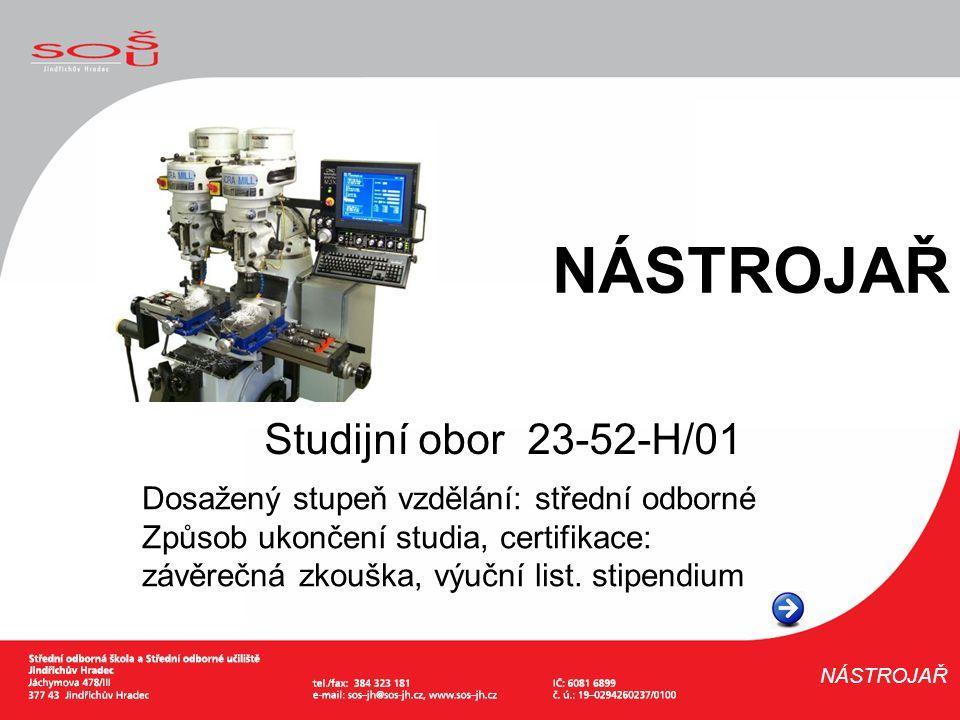 NÁSTROJAŘ Studijní obor 23-52-H/01