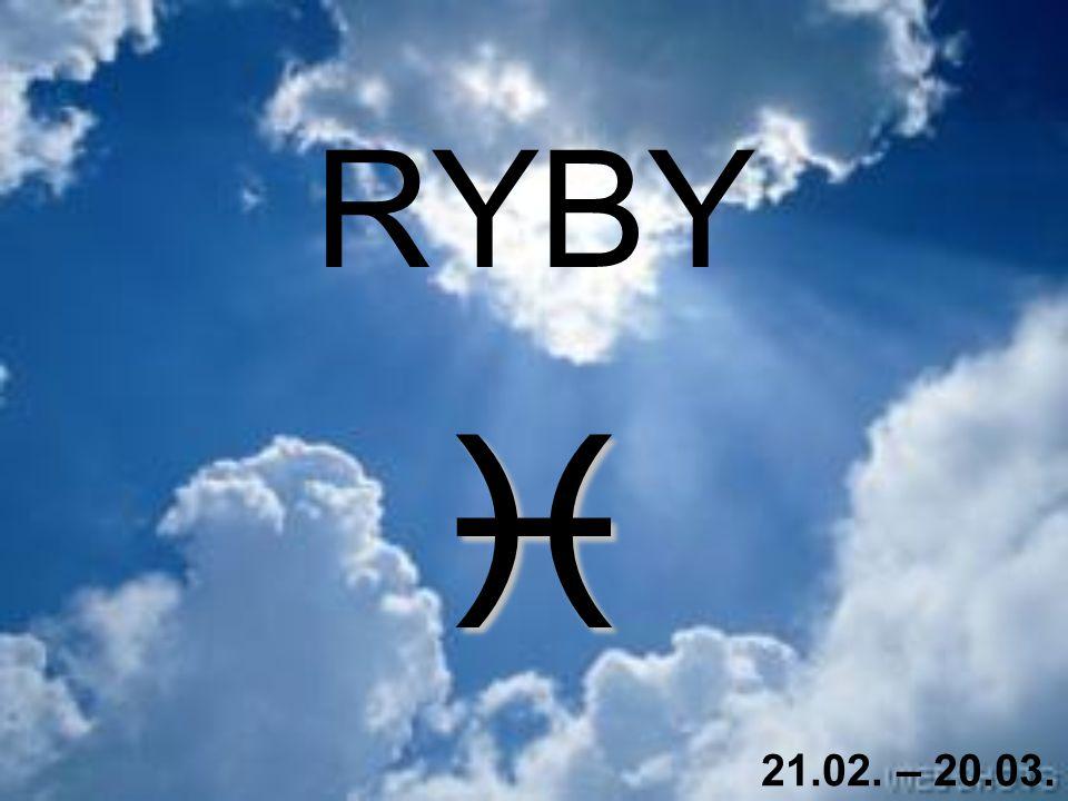 RYBY  21.02. – 20.03.