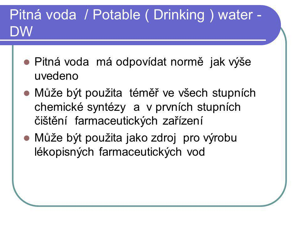 Pitná voda / Potable ( Drinking ) water - DW