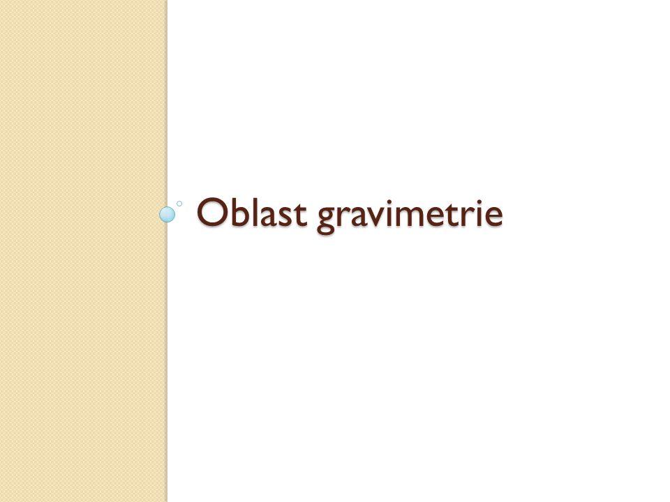 Oblast gravimetrie
