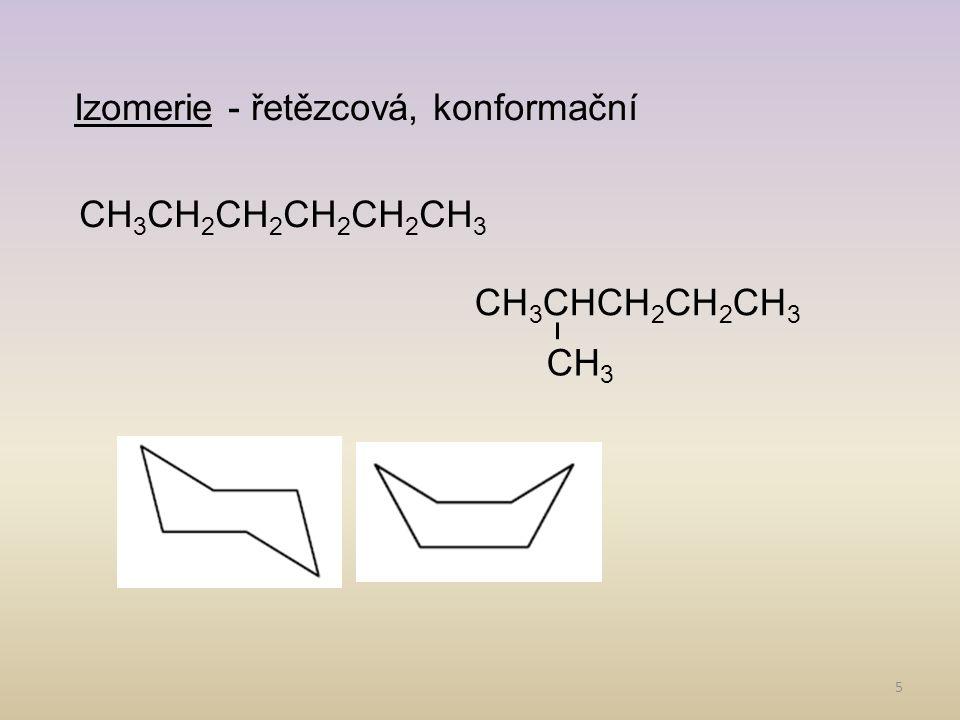 Izomerie - řetězcová, konformační