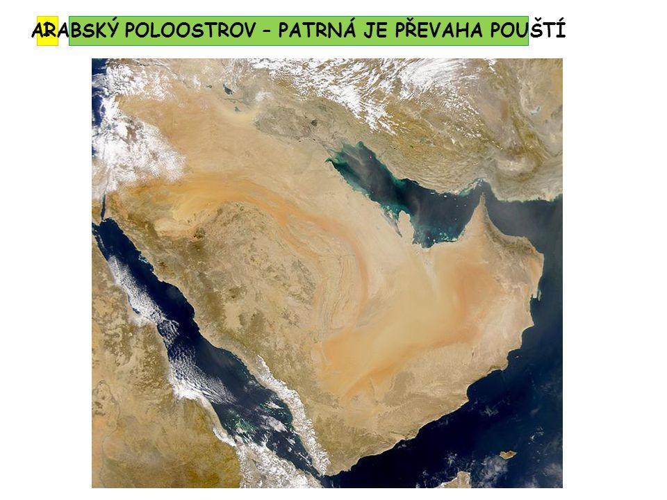 ARABSKÝ POLOOSTROV – PATRNÁ JE PŘEVAHA POUŠTÍ