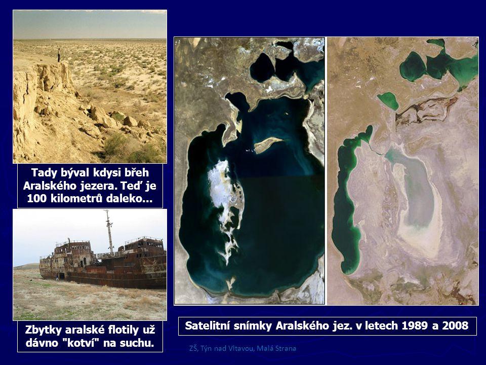 Tady býval kdysi břeh Aralského jezera. Teď je 100 kilometrů daleko...