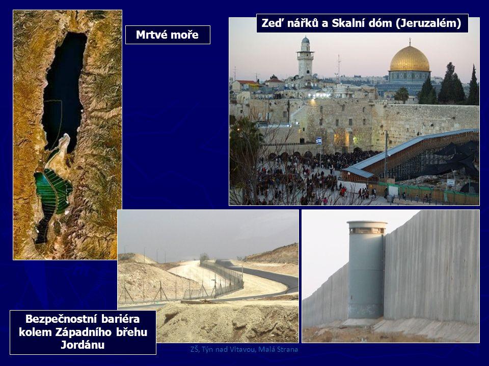 Zeď nářků a Skalní dóm (Jeruzalém) Mrtvé moře