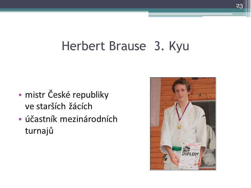 Herbert Brause 3. Kyu mistr České republiky ve starších žácích
