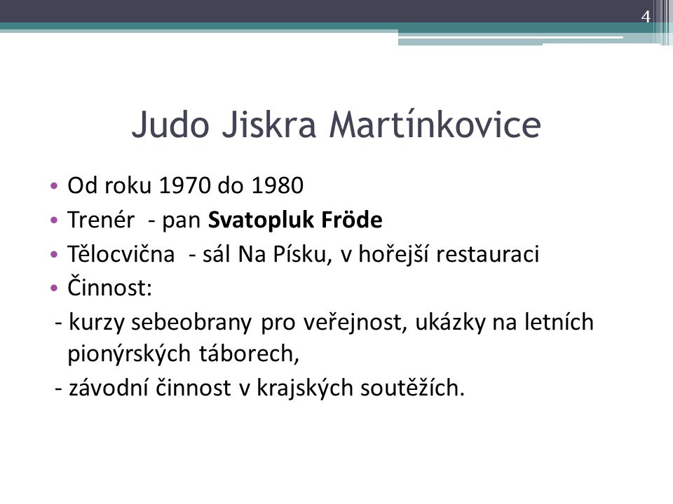 Judo Jiskra Martínkovice